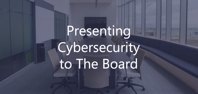 cybersecurity board presentation