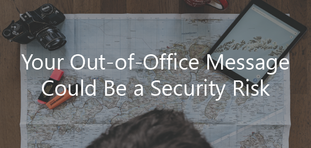 out-of-office security best practices